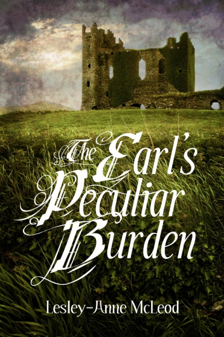 The Earl's Peculiar Burden by Lesley-Anne McLeod