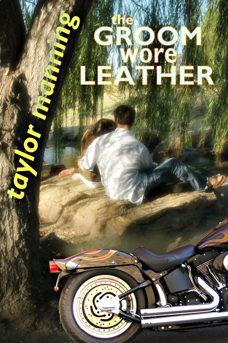 The Groom Wore Leather by Taylor Manning