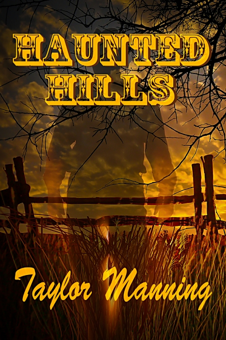 Haunted Hills by Taylor Manning