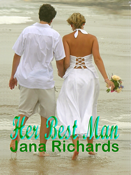 Her Best Man by Jana Richards