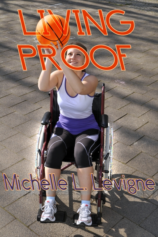 Living Proof by Michelle L. Levigne