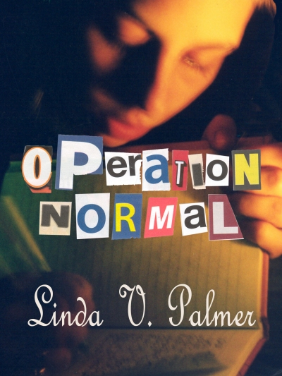 Operation: Normal by Linda Palmer