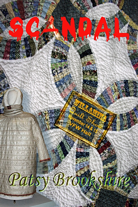 Scandal ... at the Willamina Quilt Show by Patsy Brookshire